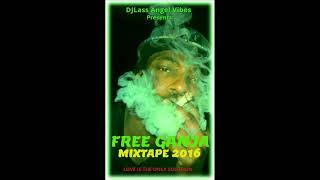 Download Free Ganja Mixtape Feat.Ziggy Marley,Sizzla,Richie Spice,Pressure,Luciano (October 2016) MP3 song and Music Video