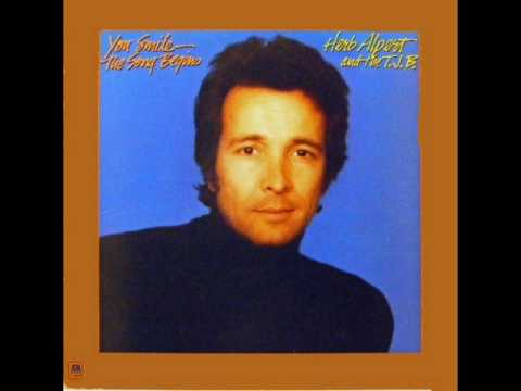 Herb Alpert And The T.J.B. - I Can't Go On Living Baby, Without You