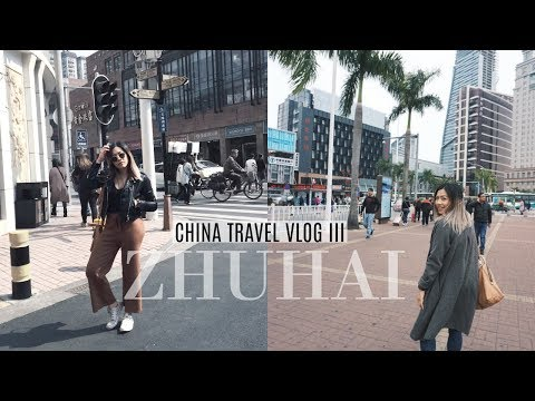 Traveling China |  Zhuhai China Travel Vlog III