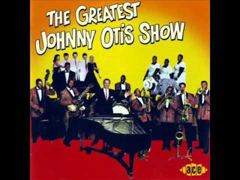 the greatest johnny otis show   shake it lucy baby