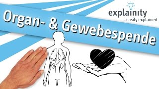Organspende & Gewebespende einfach erklärt (explainity® Erklärvideo)