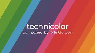 Technicolor - Orchestra - Composed by Kyle Gordon