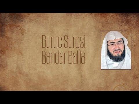 Bandar Balila - Buruc Suresi (Türkçe Çevirili)