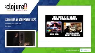 Is Clojure an acceptable Lisp? by Hans Hübner