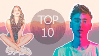 Top10 Indie Pop/Rock/Alternative Songs 2016