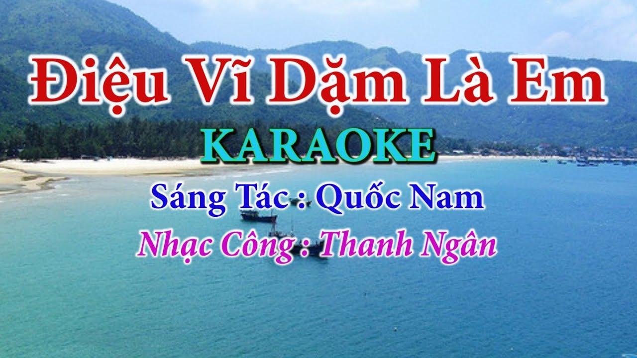 Điệu Ví Dặm Là Em ( Toe Nam ) – Karaoke Nhạc Sống Thanh Ngân
