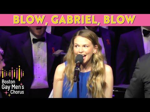 Blow, Gabriel, Blow - Boston Gay Men's Chorus