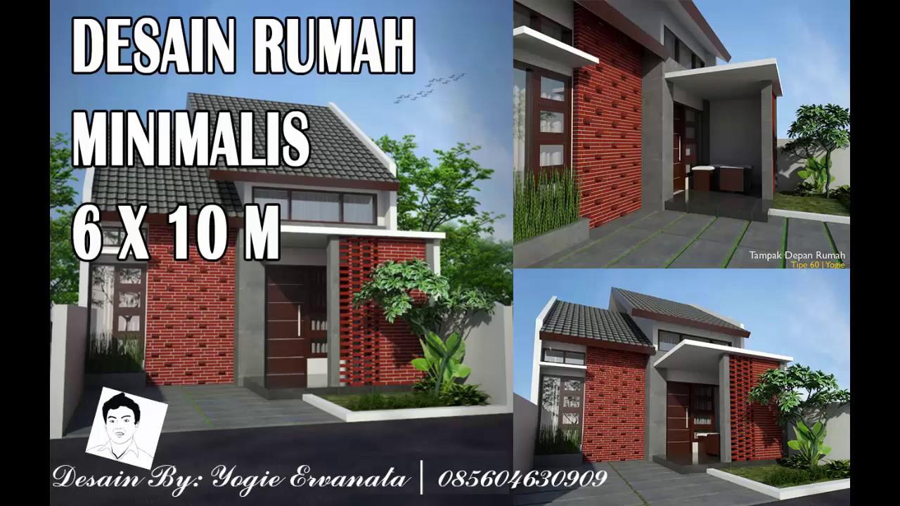Desain Rumah Minimalis 6 X 10 M Youtube