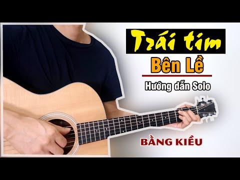 Hướng Dẫn: Trái Tim Bên Lề (Bằng Kiều) Guitar Solo Level 1