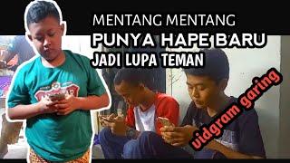 Download Lagu MENTANG MENTANG PUNYA HAPE BARU JADI LUPA TEMAN ||Film pendek (vidgram garing) mp3