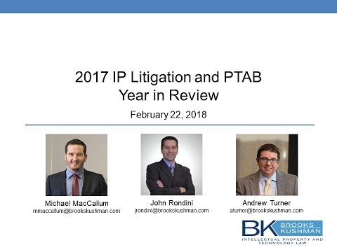 PTAB and Litigation 2017 Year in Review