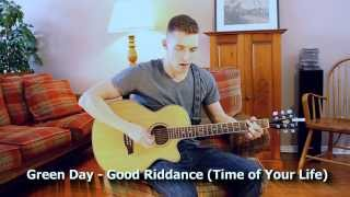Green Day - Good Riddance (Cover)