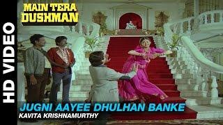 Presenting the video song of jugni aayee dhulhan banke sung by kavita krishnamurthy, title : banke, singer music laxmikant-pyarelal, cast sunny deol, ...