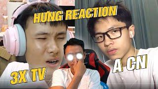 HƯNG REACTION || 3X TV
