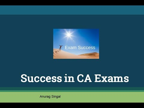 How to be successful in Chartered Accountancy Exams