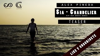 Teaser ALEX PINEDA Sia Chandelier HD