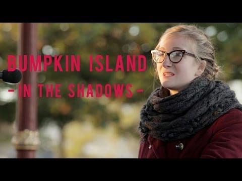 Bumpkin Island - In the Shadows (Session LABO, Bars en Trans 2013)