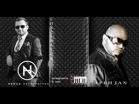 Nshan Hayrapetyan Feat. Apeh Jan -