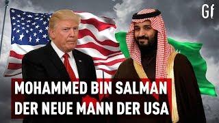 Mohammed bin Salman  - Der eifrige neue Mann der USA in Saudi Arabien