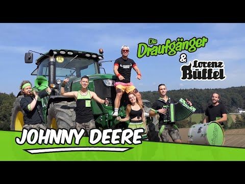 Die Draufgänger & Lorenz Büffel - JOHNNY DEERE (Official Video) Mp3