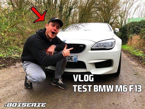 VLOG TEST BMW M6 F13 !! #boiserie