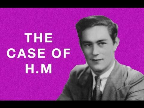 The Case of H.M - Psych Yogi's Case Studies