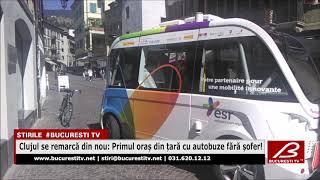Clujul se remarcă din nou: Primul oraș din țară cu autobuze fără șofer!