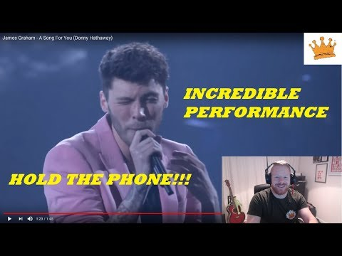 James Graham sings A Song For You - | PW Live Reaction | ARE YOU KIDDING ME| WOW