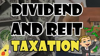 Dividend and REIT Taxation Explained With Actual Examples!  (Dividend investing and taxes)
