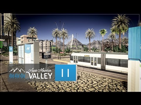 Cities Skylines Apple Mountain Valley - Part 11 - Buses, Trains & Lightrail