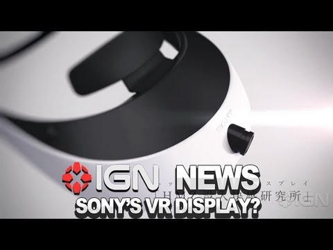 IGN News - Sony to Show Prototype Head-Mounted Display at TGS