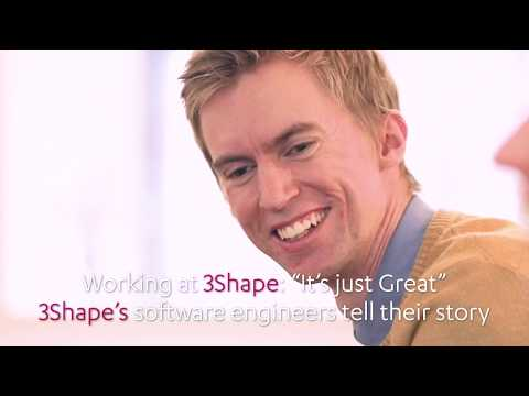 "Working at 3Shape: ""It's just Great"" - 3Shape's software engineers tell their story."
