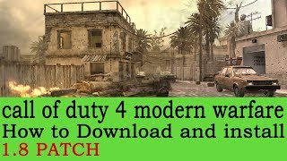 call of duty 4 modern warfare download install 1.8 patch