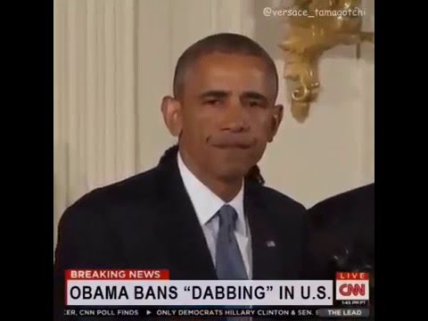 Barack Obama Bans DABBING In The US 2016
