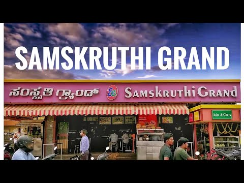 SAMSKRUTHI GRAND | FASTFOOD IN BANGALORE | HOTELS OF BANGALORE