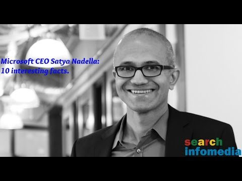 Satya Nadella: 10 interesting facts You Probably Don