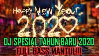 DJ SPESIAL TAHUN BARU 2020 FULL BASS MANTUL