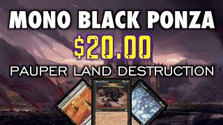 MTG - Mono Black Ponza, The $20 Pauper Land Destruction Deck for Magic: The Gathering