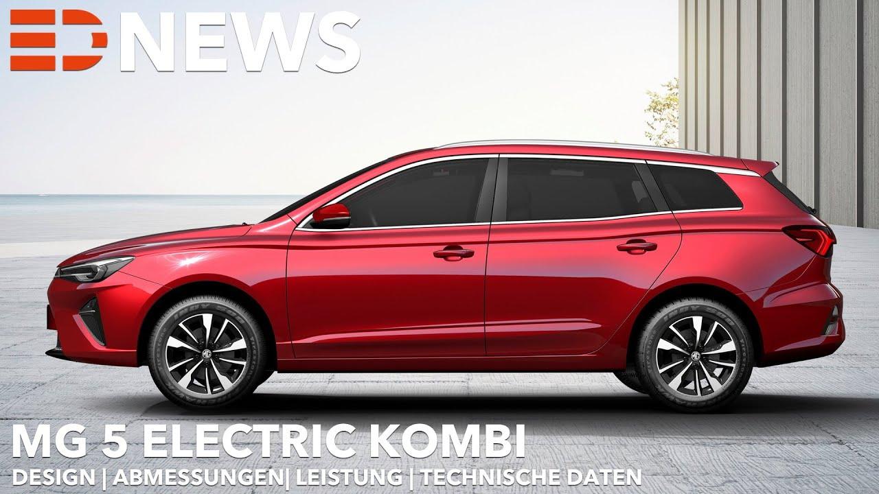 2022 MG 5 Electric Kombi   Endlich ein Elektro Kombi   Electric Drive News  - YouTube