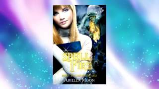 Spell Fire by Ariella Moon