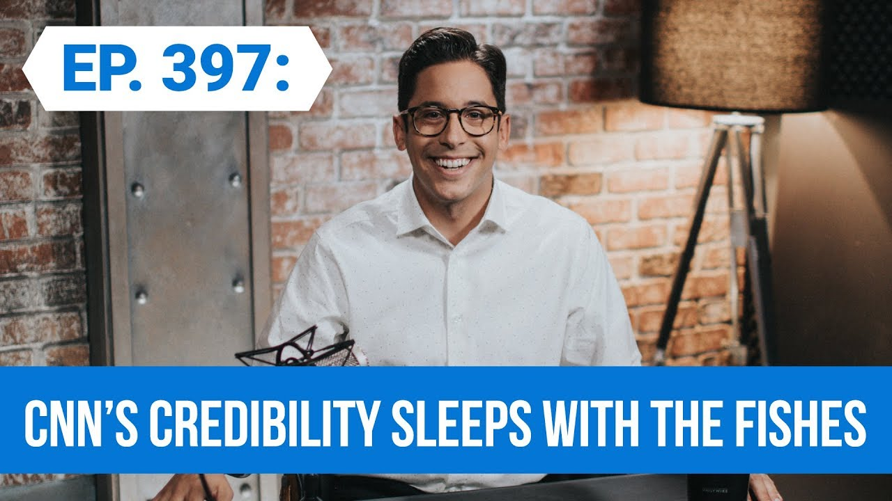 CNN's Credibility Sleeps With The Fishes | The Michael Knowles Show Ep. 397