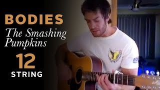 Bodies The Smashing Pumpkins 12 String Cover