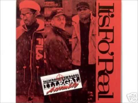 ILLEGAL ASSEMBLY - It's Fo' Real - Lost & Turned Out
