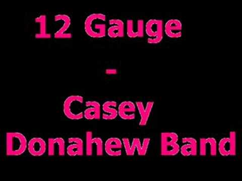 12 Gauge Casey Donahew Band
