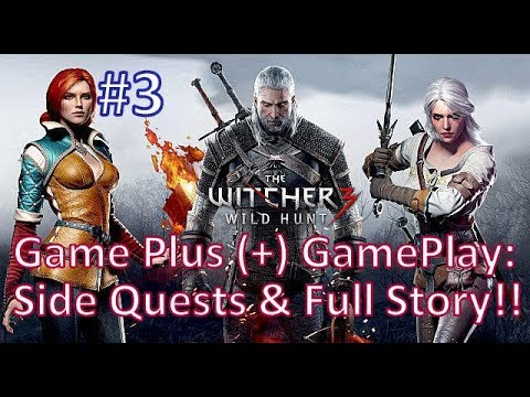 Game Plus (+) THE WITCHER 3: WILD HUNT & Side Stories Ultra Setting Full Adventure