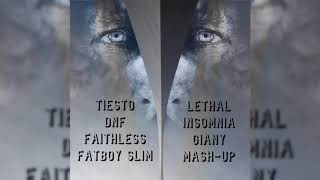 Tiesto & DNF & Faithless & Fatboy Slim - Lethal Insomnia (Giany Mash-Up) FREE DOWNLOAD