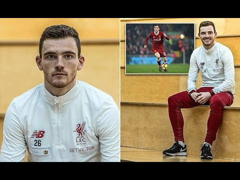 Liverpool's Andrew Robertson: 'I never gave up on my dream'