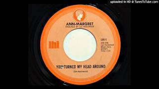 Ann-Margret - You Turned My Head Around (LHI 1)
