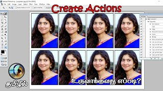Photoshop tutorial in Tamil - Create Actions Passport Size Photo Step by Step Process