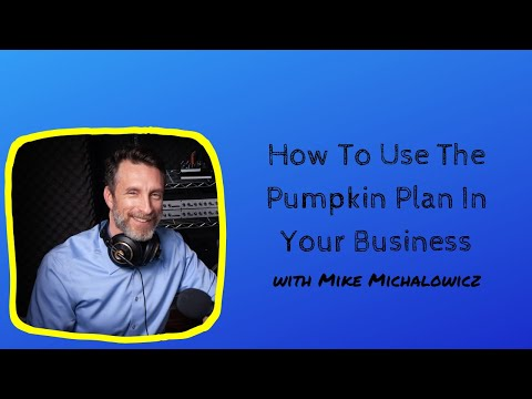 How To Use The Pumpkin Plan In Your Business